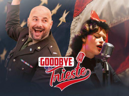 Goodbye Trieste